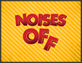 Noises Off @ Oregon Cabaret Theatre | Ashland | Oregon | United States